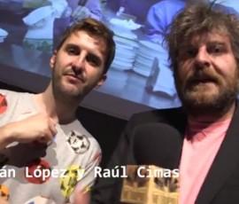Julian López y Raúl Cimas en Metrópoli Gijón